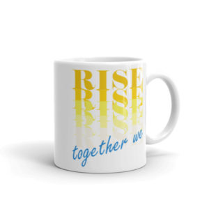 Together We Rise Mug