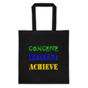 Conceive Believe Achieve Tote Bag (Black)